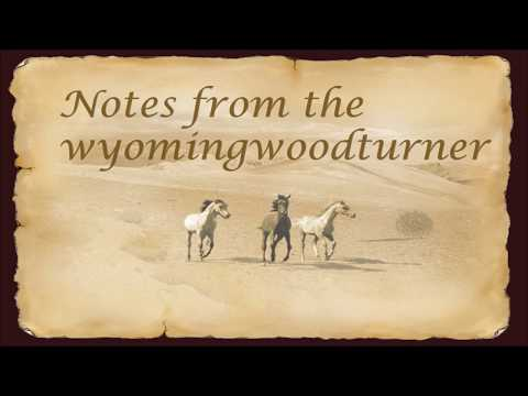 Notes from the Wyomingwoodturner:  9.24.17    with Sam Angelo